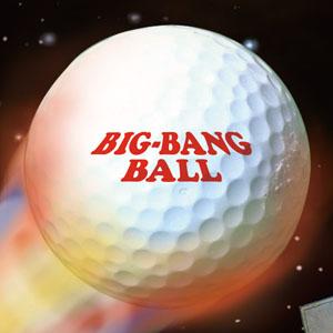 ぶっ飛び! ビッグバンボール画像